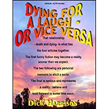 Dying for a Laugh - Or Vice Versa