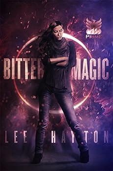 Bitter Magic (World War Magic Book 2) by [Hayton, Lee]
