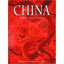 China: Empire and Civilization