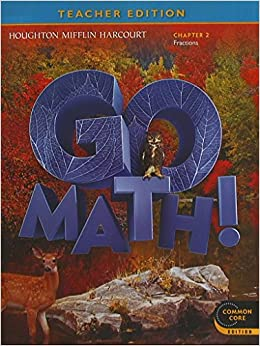 GO MATH! Grade 6 Chapter 2 Fractions, Teacher Edition