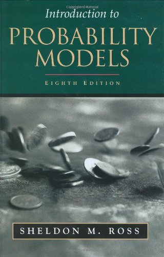 Introduction to Probability Models, Eighth Edition (Models Probability Ross)