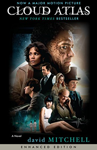Cloud Atlas Enhanced Movie Tie In Edition A Novel By Mitchell