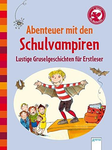 Abenteuer mit den Schulvampiren: Der Bücherbär: Lustige Gruselgeschichten für Erstleser