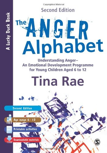 The Anger Alphabet: Understanding Anger - An Emotional Development Programme for Young Children aged 6-12 (Lucky Duck Bo