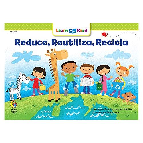 Reducir, Reutilizar, Reciclar = Reduce, Reuse, Recycle (English and Spanish Edition) [Rozanne L Williams] (Tapa Blanda)