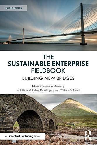 The Sustainable Enterprise Fieldbook: Building New Bridges, Second Edition