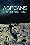 img - for Aspeans: The Beginning book / textbook / text book