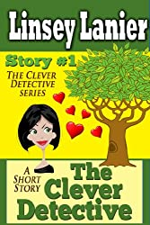 The Clever Detective: Story 1 (A Fairy Tale Romance)