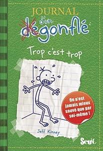 """Afficher """"Journal d'un dégonflé n° 3 Trop c'est trop"""""""