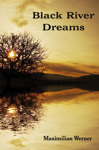 Black River Dreams: Amazon.es: Werner, Maxmimilian: Libros en ...