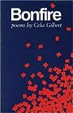 Bonfire, Celia Gilbert, 0914086448