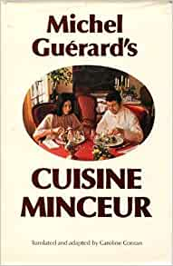 Michel guerard 39 s cuisine minceur michel guerard 9780333219072 books - Michel guerard cuisine minceur ...