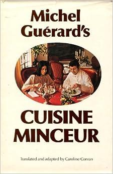 Michel guerard 39 s cuisine minceur michel guerard - Cuisine minceur michel guerard recettes ...
