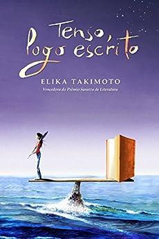 Tenso, Logo Escrito (Portuguese Edition) by [Takimoto, Elika]