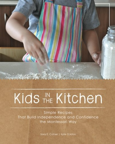 Kids in the Kitchen: Simple Recipes