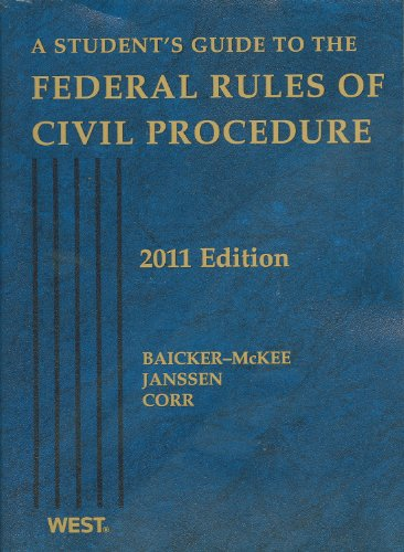 A Student's Guide to the Federal Rules of Civil Procedure, 2011
