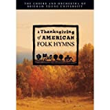 A Thanksgiving of American Folk Hymns