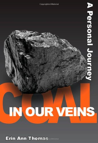 Read Online Coal in our Veins: A Personal Journey PDF