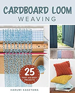 Book Cover: Cardboard Loom Weaving: 25 Fast and Easy Projects