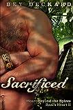 Sacrificed: Heart Beyond the Spires (Baal's Heart) (Volume 2)