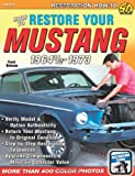 How to Restore Your Mustang 1964 1/2-1973, Bohanan Frank, 1932494960