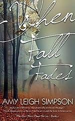 When Fall Fades: The Girl Next Door Crime Romantic Suspense Series - Book One (The Girl Next Door Crime Romance Series 1)