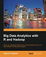 Big Data Analytics with R and Hadoop Front Cover