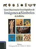 Gran diccionario enciclopédico de imágenes y símbolos de la Biblia (Spanish Edition)