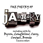 The Poetry of January: A Month in Verse | George Gordon Byron,Henry Wadsworth Longfellow,William Cowper,Emily Dickinson,Thomas Hardy