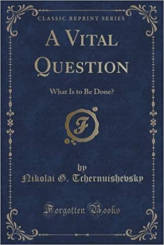 A Vital Question: What Is to Be Done? (Classic Reprint)