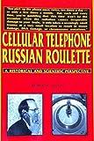 Cellular Telephone Russian Roulette, Robert C. Kane, 0533136733