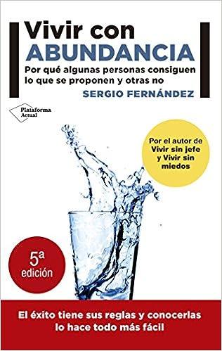 Portada del libro: Vivir con abundancia - Sergio Fernández (uno de los 10 mejores libros para emprendedores 2021).