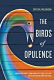 The Birds of Opulence (Kentucky Voices)