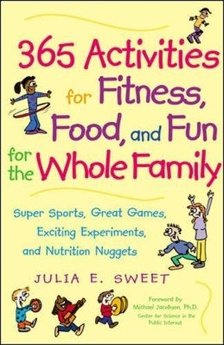 365 Fun Family Activities (365 Activities for Fitness, Food, and Fun for the Whole Family)