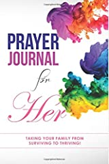 Prayer Journal for Her: Taking Your Stepfamily from Surviving to Thriving Paperback