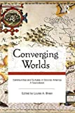 Converging Worlds, , 0415964962
