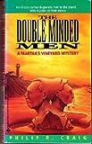 Double-Minded Men