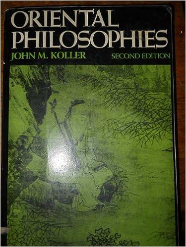 Oriental Philosophies (John M. MacEachran Memorial Lectures Series), Koller, John