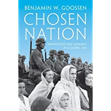 Chosen Nation: Mennonites and Germany in a Global Era