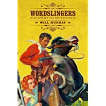 Wordslingers: An Epitaph for the Western
