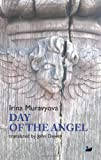 Day of the Angel (Anthem Cosmopolis Writings) by Irina Muravyova (2013-09-15)