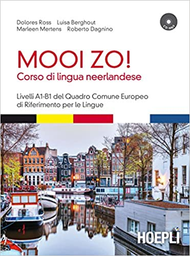 Amazon.it: Mooi Zo! Corso di lingua neerlandese (olandese
