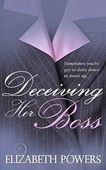 Deceiving Her Boss by [Powers, Elizabeth]