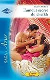 l amour secret du cheikh le royaume des karedes t 11 french edition