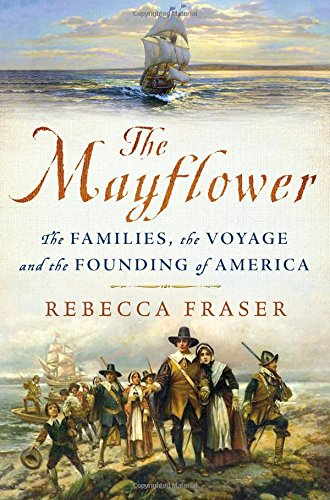 The Mayflower: The Families, the Voyage, and the Founding of America cover