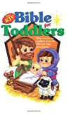 The KJV Bible for Toddlers, Barbour Books Staff, 1577485831