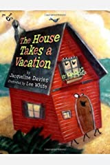 The House Takes a Vacation Kindle Edition