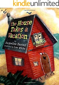 The House Takes a Vacation