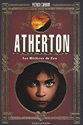 Atherton, Tome 2 : Rivières de feu