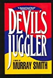 Devil's Juggler, Murray Smith, 0671784641